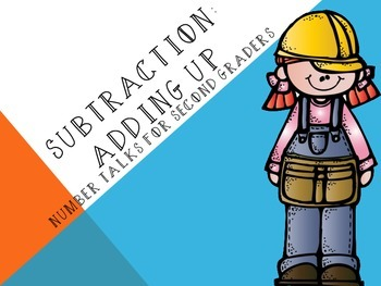 Subtraction - Adding Up: Number Talks for Second Graders