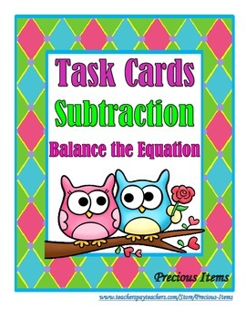 Subtraction:  Balance the Equation Task Cards