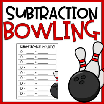 Subtraction Bowling | Math Center | Review Game