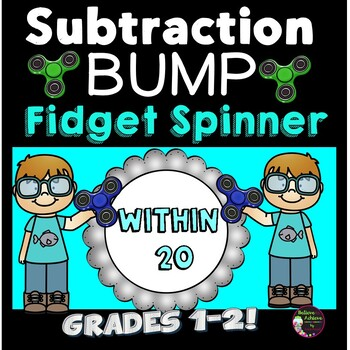 Subtraction Bump Games -Subtraction Facts 20 and less (Fidget Spinner Theme)