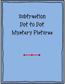 Subtraction Dot-to-Dot Mystery Picture Set