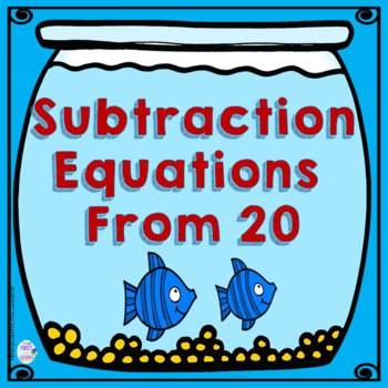 Subtraction Equations From 20 Fish Bowls