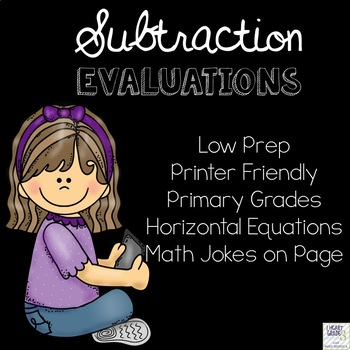 Basic Subtraction Evaluations