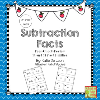 Subtraction Fact Families 13 and 14 Cooperative Learning: Peer-Check-Review