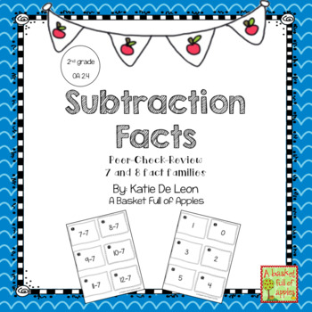 Subtraction Fact Families 7 and 8 Cooperative Learning: Peer-Check-Review
