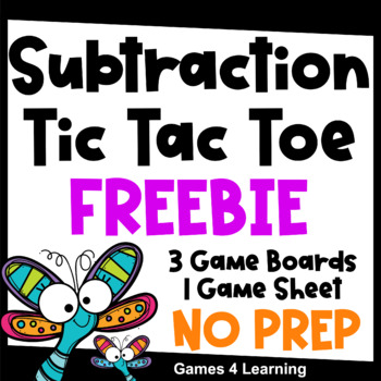 Subtraction Free: Subtraction Facts Tic Tac Toe Math Games by Games ...