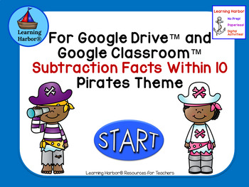 Subtraction Facts Within 10 Use With Google Apps Pirate Kids