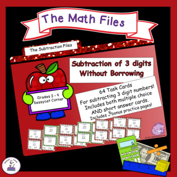 Subtraction Files - Subtracting 3 Digits WITHOUT Regrouping Task Cards