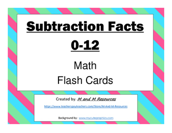 Subtraction Flash Cards: 0-12