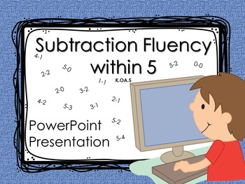 Subtraction Fluency within 5 K.OA.5