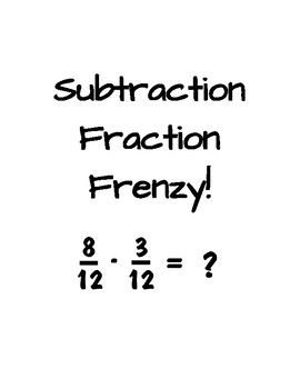 Subtraction Fraction Frenzy