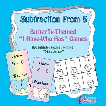 Subtraction From 5: Six Butterfly-Themed I Have-Who Has Ga