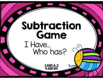 Subtraction Game: 2-Digit I have, who has?