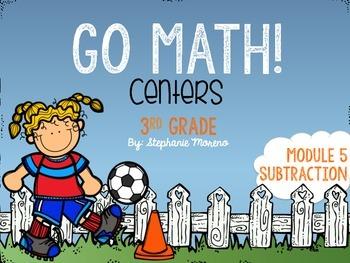 Subtraction Go Math Module 5 Third Grade Centers