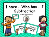 Subtraction : I Have... Who Has?