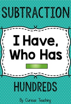 """Subtraction """"I have, who has"""" (Hundreds)"""