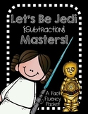 Subtraction Jedi Masters-a fact fluency packet