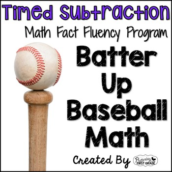 "Subtraction Math Facts Timed Tests-""Batter Up Baseball"""