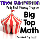 """Subtraction Math Facts Timed Tests-""""Big Top Math"""""""