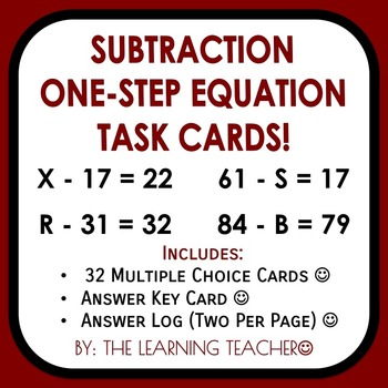 Subtraction One-Step Equation Task Cards