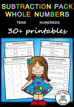 Subtraction Pack Whole Numbers (Tens and Hundreds)  – 30+  PRACTICE printables
