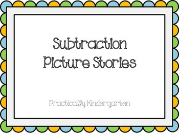 Subtraction Picture Stories and Equations