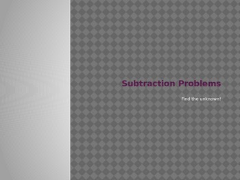 Subtraction PowerPoint - Find the Unknown