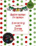 Subtraction Practice - Renaming with Zeros - Holiday Edition