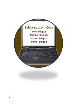 Subtraction Quiz - Two digit, Three digit, Four digit, Five digit numbers