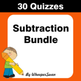 Subtraction Quizzes [Bundle]
