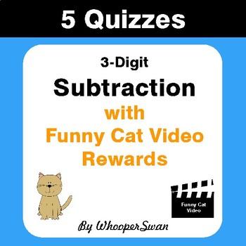 Subtraction Quizzes with Funny Cat Video Rewards (3-Digit)