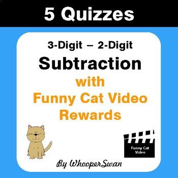 Subtraction Quizzes with Funny Cat Video Rewards (3-Digit - 2-Digit)