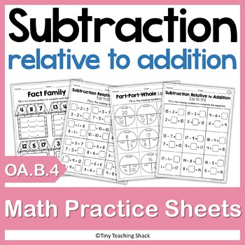 Subtraction Relative to Addition 1.OA.B.4