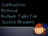 Subtraction - Removal:  Number Talks for Second Graders