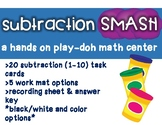 Subtraction SMASH Playdoh Center
