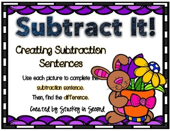 Subtraction Sentence Center: Building Equations {Easter Edition}