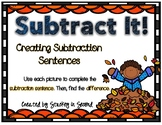 Subtraction Sentence Center: Building Equations {Fall Edition}