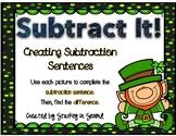 Subtraction Sentence Center: Building Equations {St. Patri