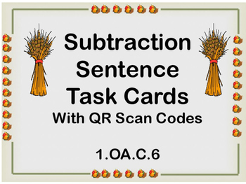 Subtraction Sentence Task Cards with QR Scan Codes