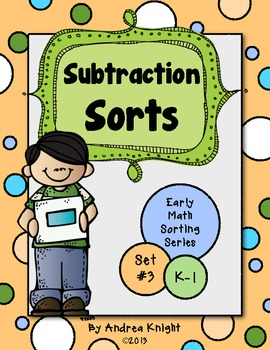 Subtraction Sorts  {Early Math Sorting Series, Set #3}
