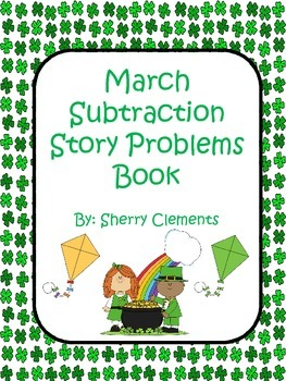 March Subtraction Story Problems