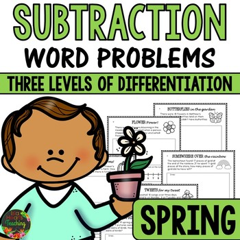 Spring Word Problems (Subtraction Word Problems - Differentiated)