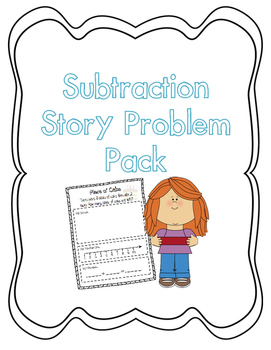 Subtraction Story Problems Pack