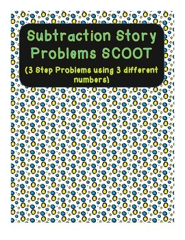 Subtraction Story Problems Scoot (with 3 numbers to subtract)