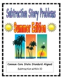 Subtraction Story Problems: Summer Edition!!