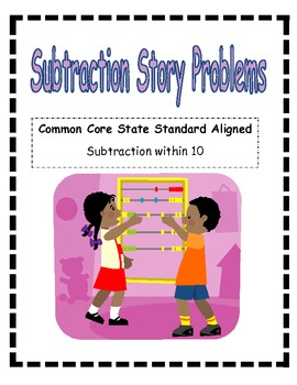Subtraction Story/Word Problems Within Ten