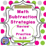 Subtraction Strategies 0-20- Student Practice Book C