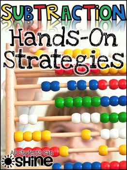 Subtraction Hands-On Strategies - Centers & Printables