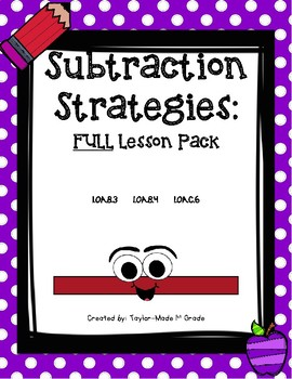 Subtraction Strategies Lesson Pack