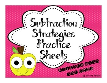 Subtraction Strategies Practice Sheets